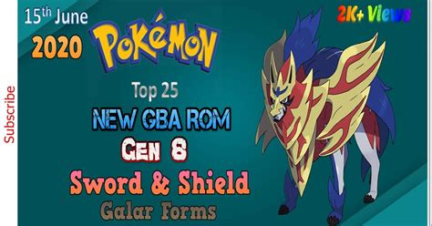 Top 25 Pokemon Sword and Shield GBA Rom 15th June 2020