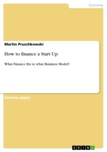 How to finance a Start Up | Publish your master's thesis